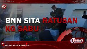 [Video] BNN Sita Ratusan Kg Sabu
