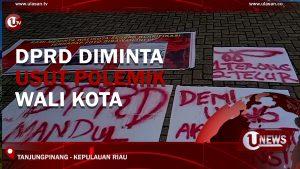 [Video] DPRD Diminta Usut Polemik Wali Kota